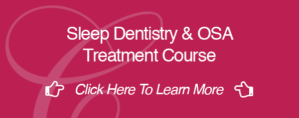 Sleep Dentistry & OSA Treatment